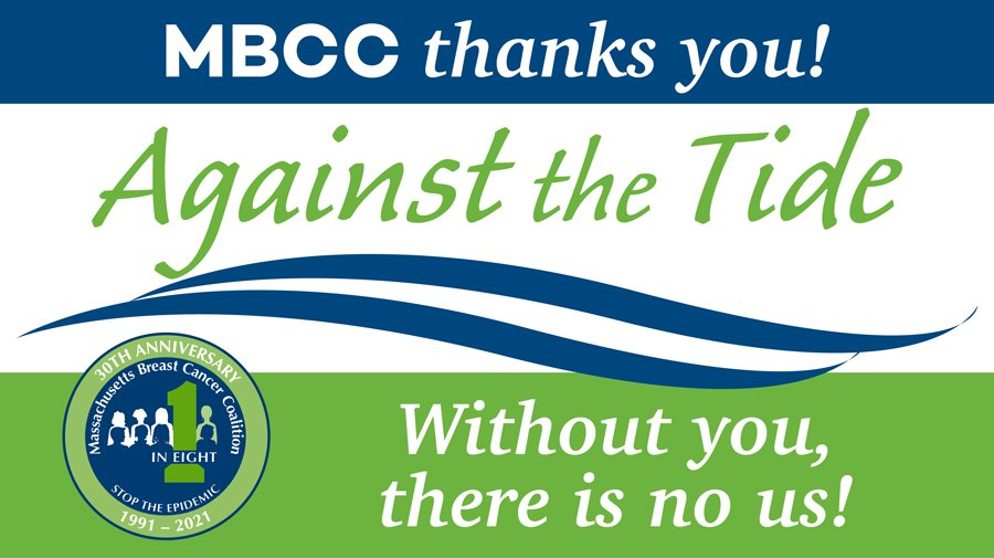 Thank you for participating in the 2021 Against the Tide events! Without you, there is no us.