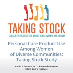 Taking Stock - Personal Care Product use Among Women of Diverse Communities